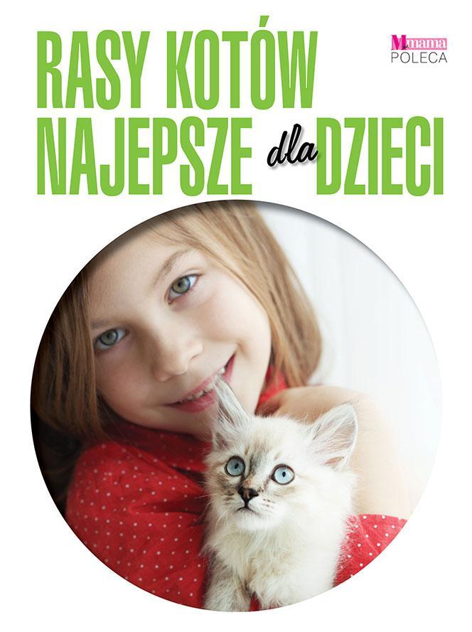 Rasy kotów najlepsze dla dzieci